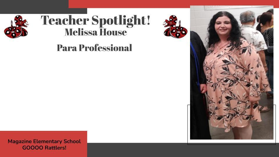 Heart of a Rattler Recognition: Mrs. House